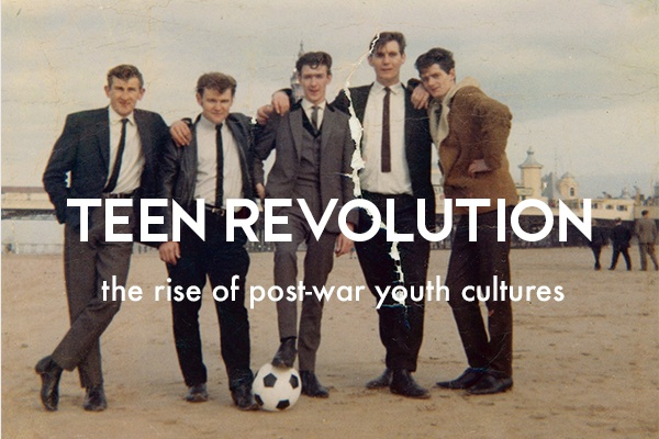 The history of British youth culture: Teen Revolution, the rise of post-war youth cultures